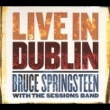Bruce Springsteen & The Sessions Band - Live In Dublin (cd1) '2007