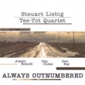 Steuart Liebig - Always Outnumbered '2008