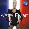Kate Ryan - French Connection (Limited Edition) (2CD) '2009