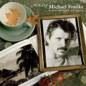 Michael Franks - The Best Of Michael Franks (A Backward Glance) '1998