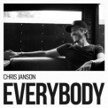 Chris Janson - Everybody (Hi-Res) '2017