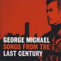 George Michael - Songs From The Last Century '1999