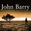 John Barry - Eternal Echoes '2001