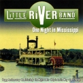Little River Band - One Night In Mississippi '2005