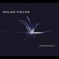 Solar Fields - Movements '2009