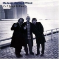 Medeski Martin and Wood - Jungle In Here '1993