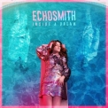Echosmith - Inside A Dream EP (Hi-Res) '2017