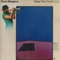 Chuck Mangione - Chase The Clouds Away '1975