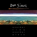 Dan Siegel - Another Time, Another Place '1984