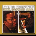Cyrus Chestnut - Soul Brother Cool '2013