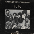 Juju - A Message From Mozambique '1972