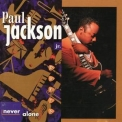 Paul Jackson, Jr. - Never Alone: Duets '1996
