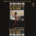 Paul Smith - He Sells Jazz By The Sea Shore '1965