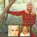 Peggy Lee - Then Was Then, Now Is Now / Bridge Over Troubled Water '2008