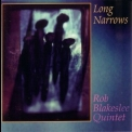 Rob Blakeslee Quintet - Long Narrows '1994