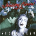 Sezen Aksu - The Wedding And The Funeral '1997