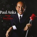 Paul Anka - Songs Of December '2011