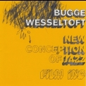 Bugge Wesseltoft - New Conception Of '2004