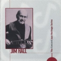 Jim Hall - The Concord Jazz Heritage Series '1998