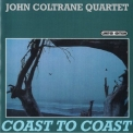 John Coltrane Quartet - Coast To Coast '1965