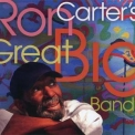 Ron Carter - Ron Carter's Great Big Band '2011