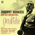 Johnny Hodges - Perdido + Creamy '2010