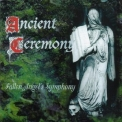 Ancient Ceremony - Fallen Angel's Symphony '1999