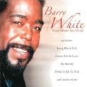 Barry White - Your Heart And Soul '2003