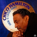 Chico Hamilton - Dancing To A Different Drummer '1994