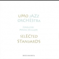 Umo Jazz Orchestra - Selected Standards '1998