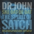 Dr. John - Ske-Dat-De-Dat…The Spirit Of Satch '2014