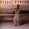 George Howard - A Nice Place To Be '1986