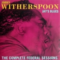 Jimmy Witherspoon - Jay's Blues '1991