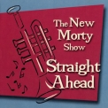 New Morty Show, The - Straight Ahead '2000