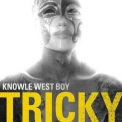 Tricky - Knowle West Boy '2008