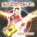DJ Mind-X - Wild Thing '2004