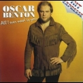 Oscar Benton - All I Ever Need Is You '2004