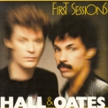 Daryl Hall & John Oates - First Sessions '1988