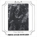 Brother Ah - Move Ever Onward '1975