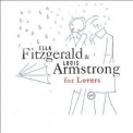 Ella Fitzgerald & Louis Armstrong - For Lovers '2005