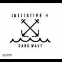 Initiative H - Dark Wave '2015