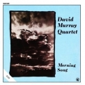 David Murray Quartet - Morning Song '2013