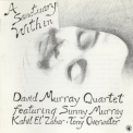 David Murray Quartet - A Sanctuary Within '2013
