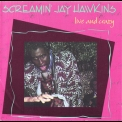 Screamin' Jay Hawkins - Live And Crazy '1992