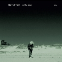 David Torn - Only Sky '2015