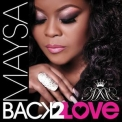 Maysa - Back 2 Love '2015