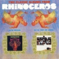Rhinoceros - Satin Chickens (1969); Better Times Are Coming (1970) '1969,1970