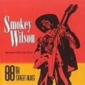 Smokey Wilson - 88th Street Blues '1995