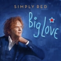Simply Red - Big Love '2015