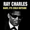 Ray Charles - Baby, It's Cold Outside '2015